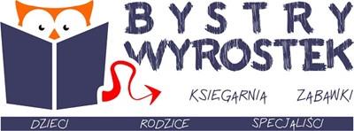 Bystry Wyrostek - księgarnia specjalistyczna - sklep z zabawkami